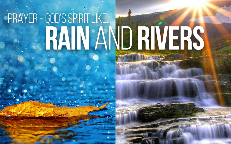 Confirming Dream: Rain and Rivers!